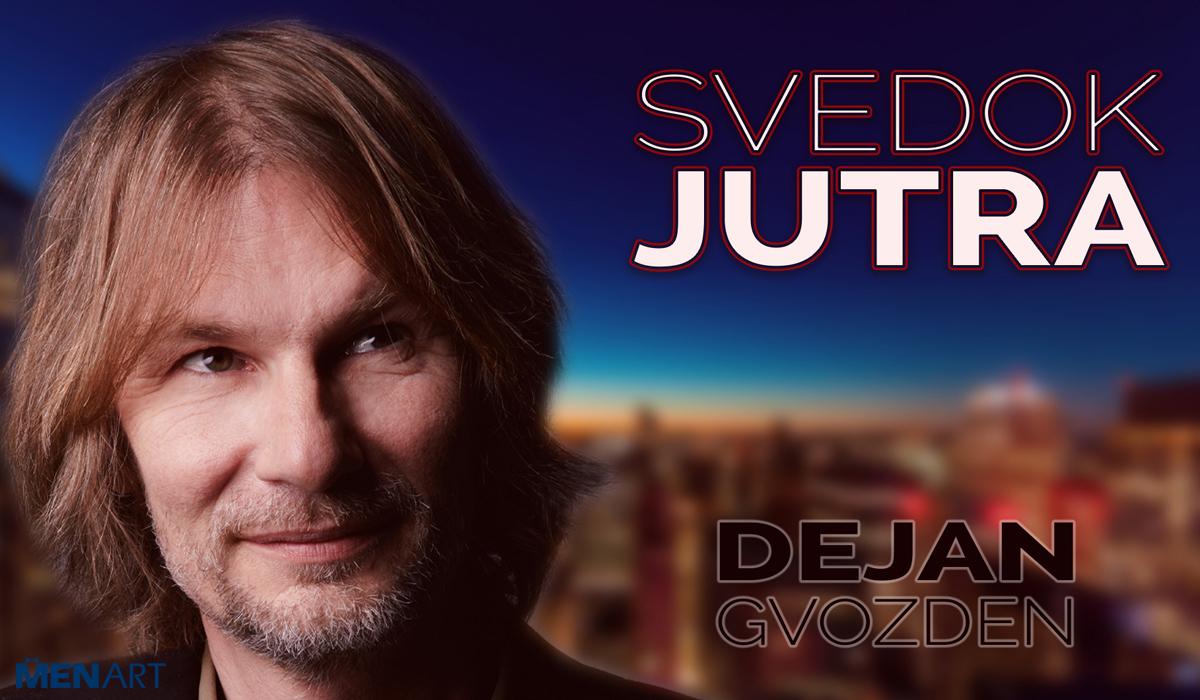 "Dejan Gvozden singl ""Svedok jutra"""
