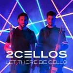 2Cellos – Let There Be Cello (CD)
